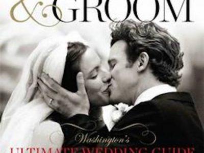 Washingtonian Magazine Launches The Bride & Groom