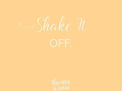 Shake It Off. Howerton+Wooten Events