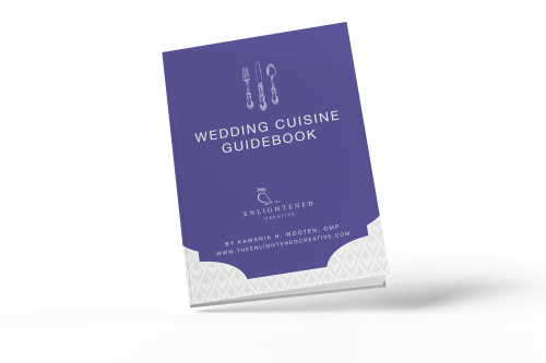 Wedding Cuisine Guidebook. The Enlightened Creative
