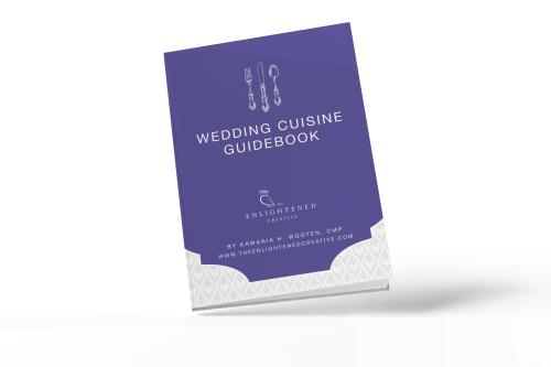 Wedding Cuisine Guidebook. The Enlightened Creative