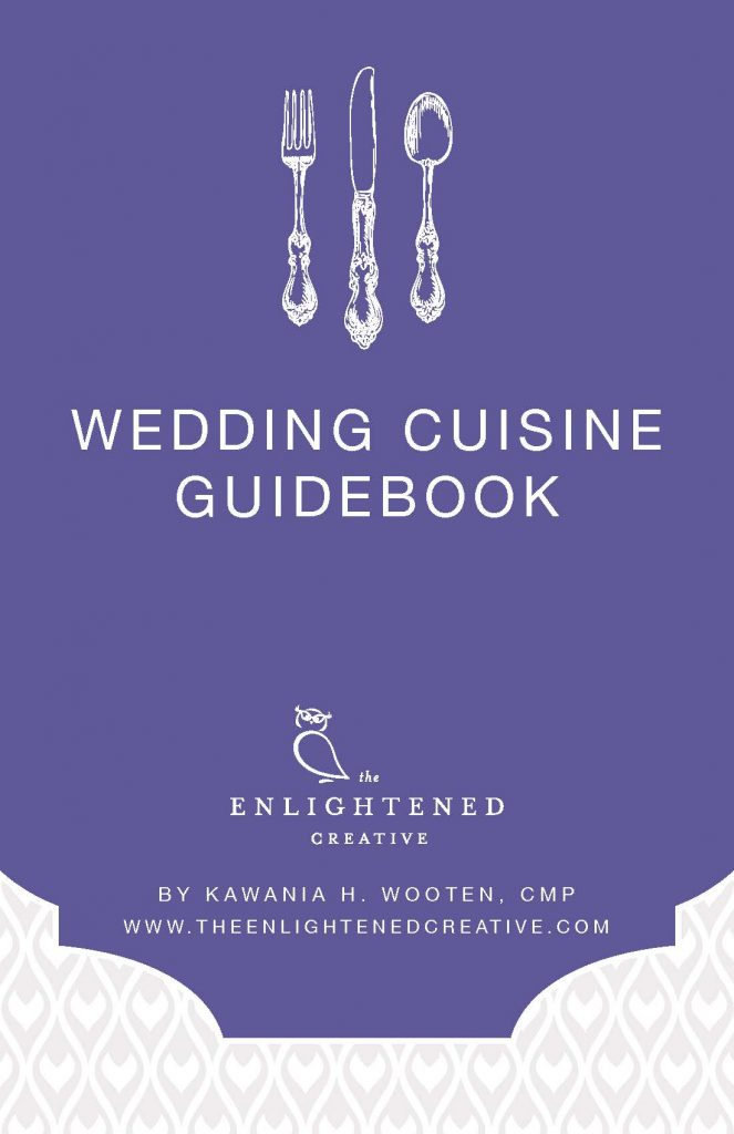 Wedding Cuisine Guidebook. The Enlightened Creative.