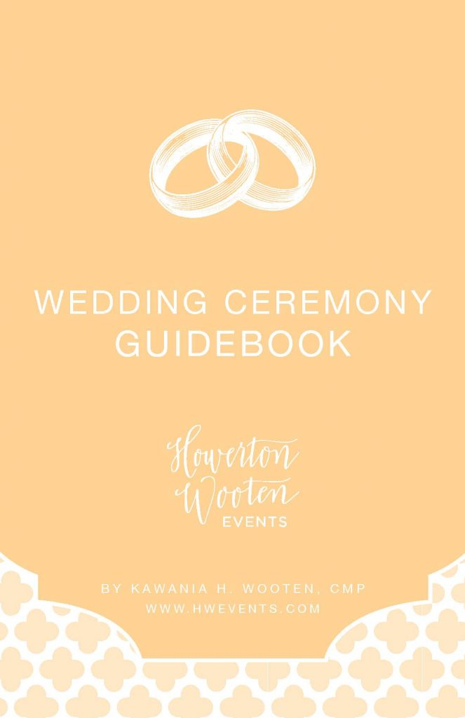 Ceremony Planning Guidebook. Howerton+Wooten Events.