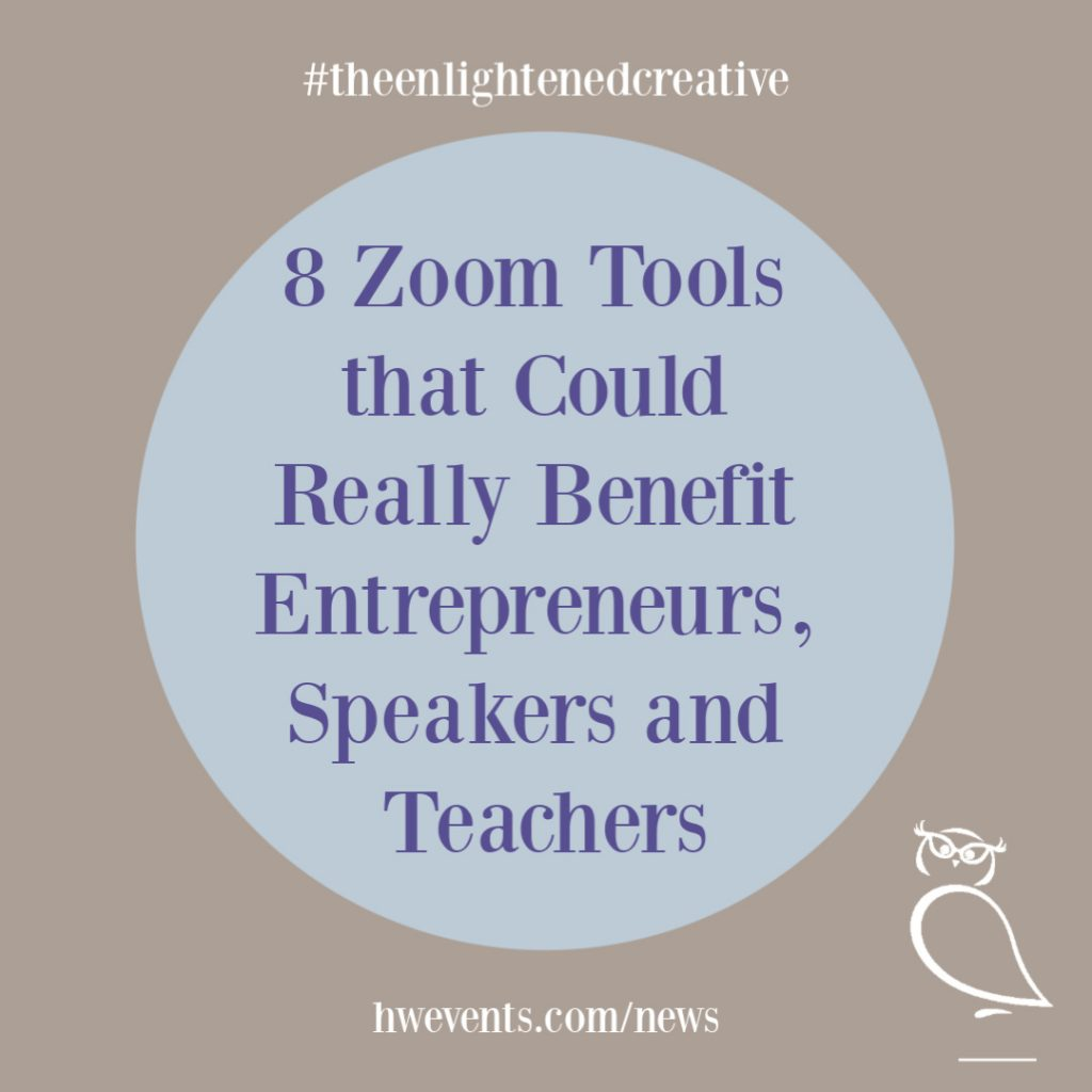 8 Great Zoom Tools. Howerton+Wooten Events.