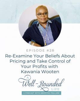 A Well Round Life Podcast with Kawania Wooten